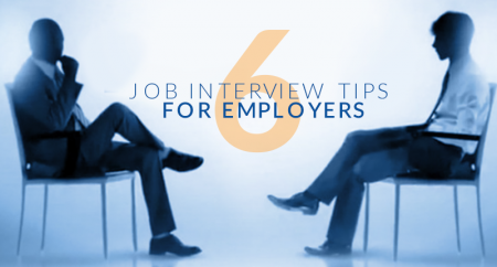 6 Job Interview Tips for Employers